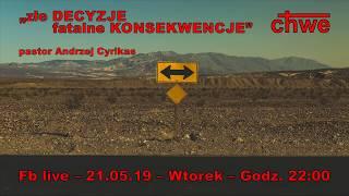 """Zapowiedź kazania """"Złe decyzje. Fatalne konsekwencje"""" – pastor Andrzej Cyrikas"""