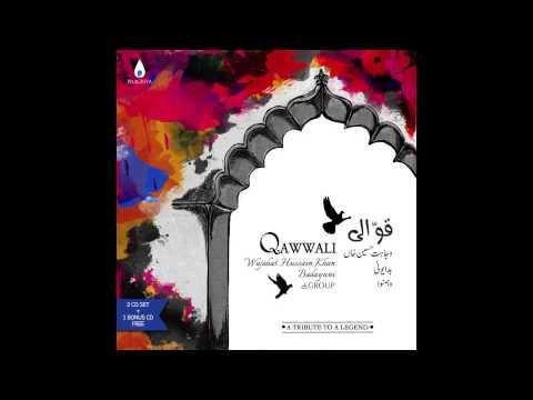 Sufi Qawwali - Sar Ko Kadamon Mein Jhukaye - Wajahat Hussain Khan