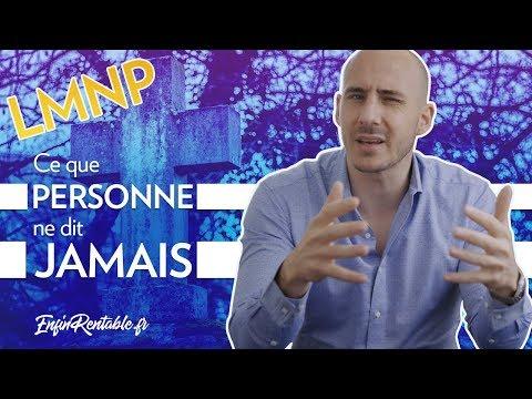 Ce Que PERSONNE Ne Dit JAMAIS Sur Le LMNP...