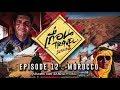เถื่อน Travel Season 2 [EP.12] นิราศซาฮาร่า 3 : MOROCCO จักรวรรดิทะเลทราย วันที่ 8 ก.ย. 2561