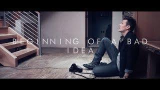 Смотреть клип Tyler Ward - Beginning Of A Bad Idea