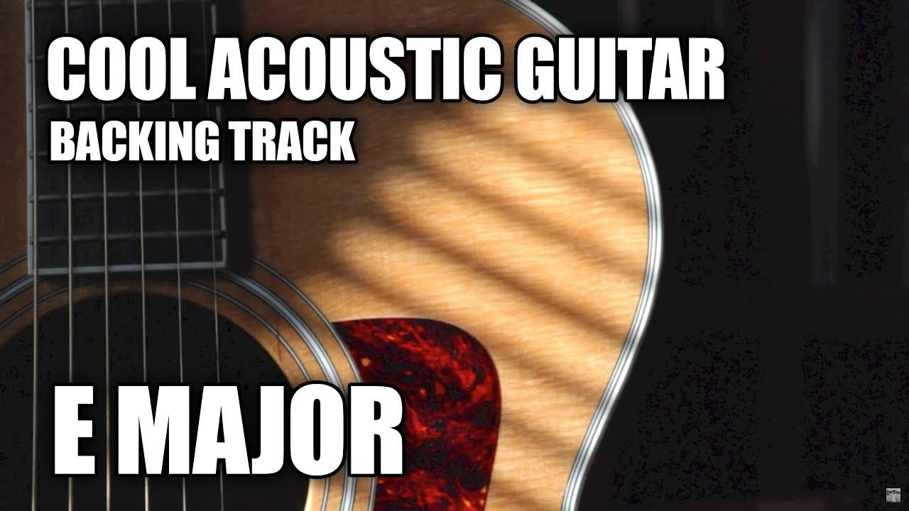 cool acoustic guitar backing track in e major version 2 youtube. Black Bedroom Furniture Sets. Home Design Ideas