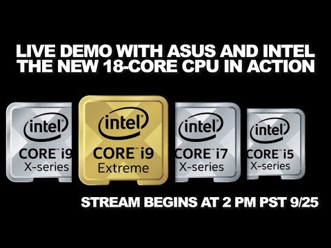 Newegg Studios Live: The New 18-Core CPU in Action with Intel and ASUS