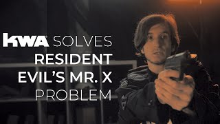 KWA Solves Resident Evil Leon's Mr. X Problem | KWA Originals