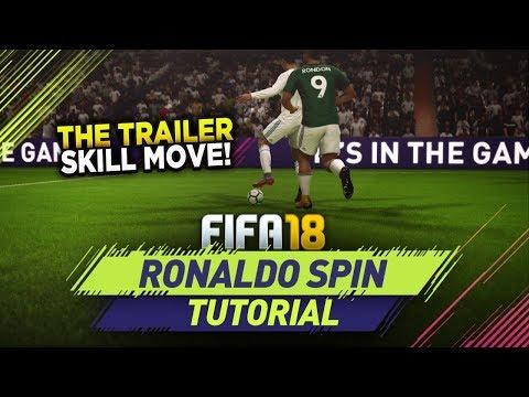 FIFA 18 RONALDO SPIN TUTORIAL! NEW TRAILER SKILL MOVE! BEST 4 STAR DRIBBLING MOVE in ULTIMATE TEAM