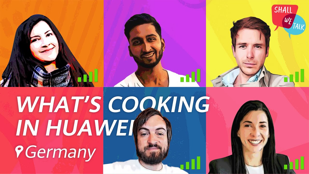What's Cooking in Huawei Germany