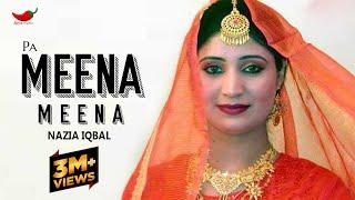 Nazia Iqbal - Pa Meena Meena Ma Rata Gora