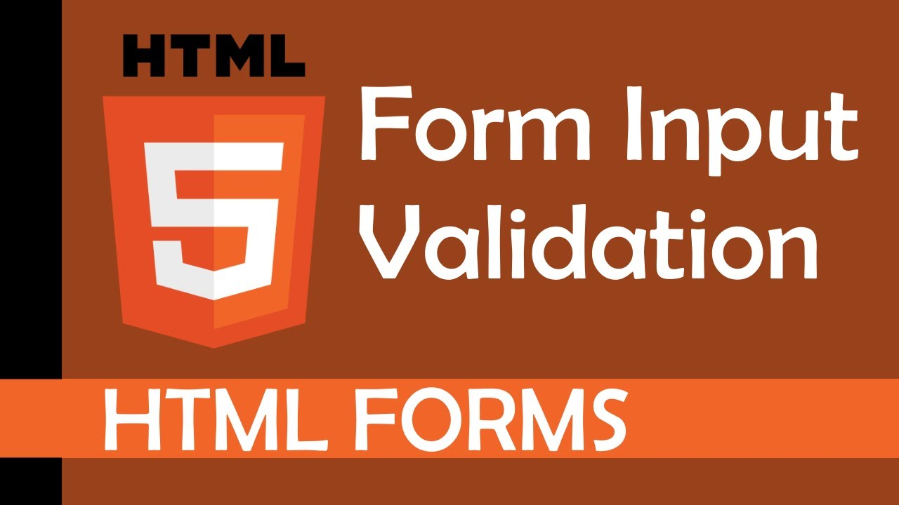Form Input Validation in HTML