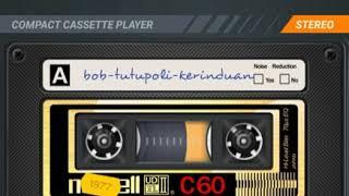 Bob Tutupoli - Kerinduan (The Best Indo Oldies)