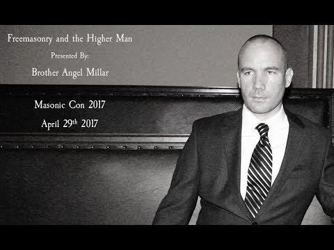 Masonic Con 2017 – Freemasonry and the Higher Man