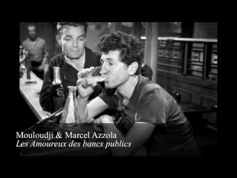 Mouloudji marcel azzola les amoureux des bancs publics - Les amoureux des bancs publics brassens ...