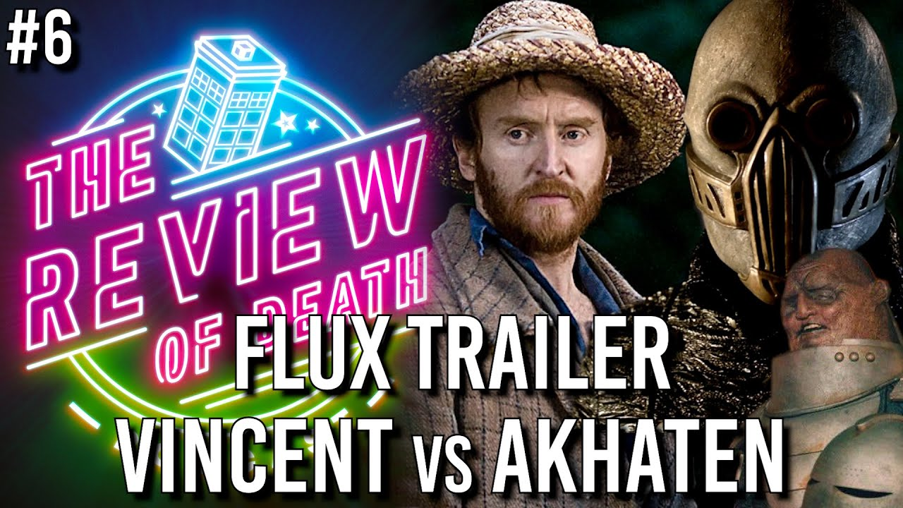 Download Review of Death Podcast #6: Flux Trailer and Vincent and the Doctor VS The Rings of Akhaten