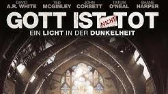 Film: GOTT IST NICHT TOT - EIN LICHT IN DER DUNKELHEIT (Trailer, Deutsch)
