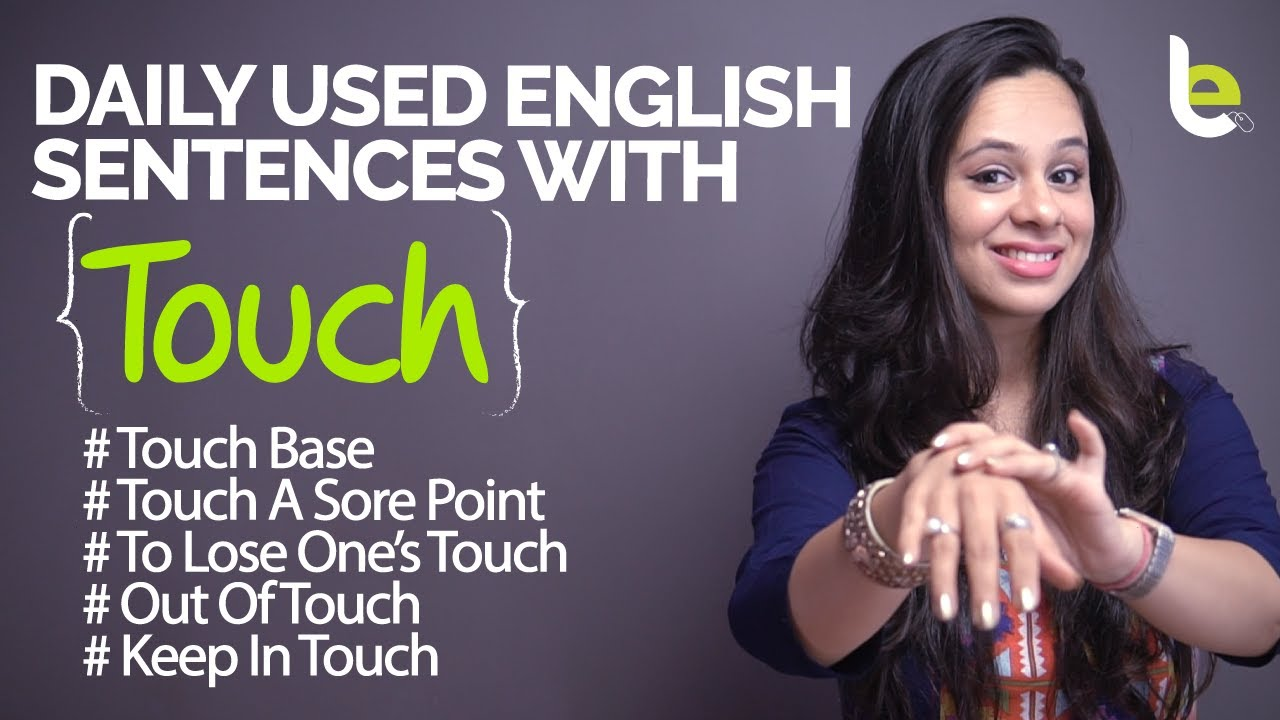 Daily Used English Sentences With 'TOUCH' For Everyday Conversation | Learn English Through Hindi