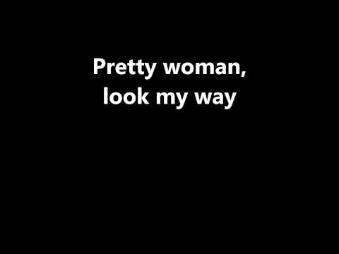 Lyrics~Oh, Pretty Woman-Roy Orbison