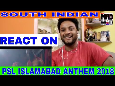 SOUTH INDIAN React on Kitna Rola Daalega ISLAMABAD UNITED ANTHEM 2018 PSL