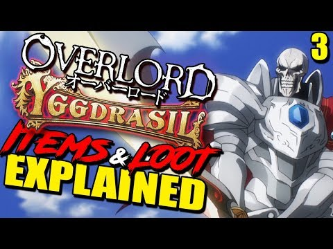 OVERLORD's Items & Tiers, Dungeons, Currency & Customization Explained | How Yggdrasil Worked
