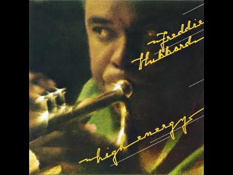 Freddie Hubbard - Too High