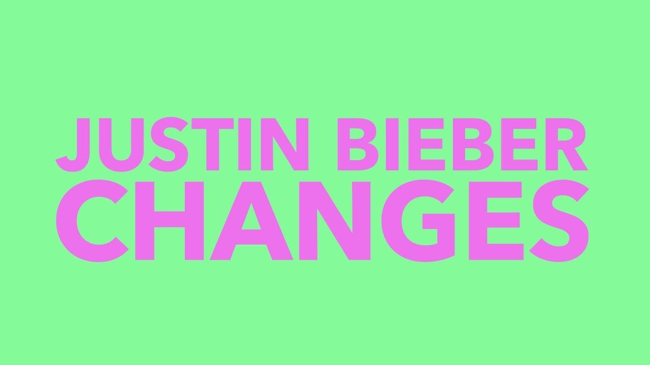 Justin Bieber - Changes (Lyric Video)