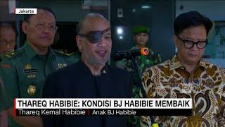 Thareq Habibie: Kondisi BJ Habibie Membaik