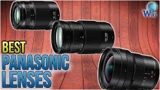 10 Best Panasonic Lenses 2018