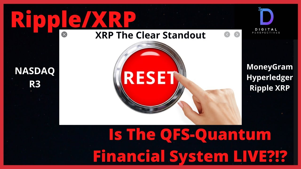 Ripple/XRP- Is The New Quantum Financial System LIVE?!?!