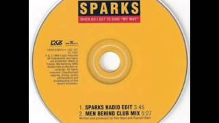 Sparks - When Do I Get To Sing My Way (Men Behind Club Mix 1994)