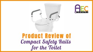 Product Review of Compact Toilet Safety Rails