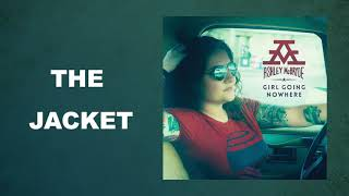 "Ashley McBryde - ""The Jacket"" (Audio Video)"