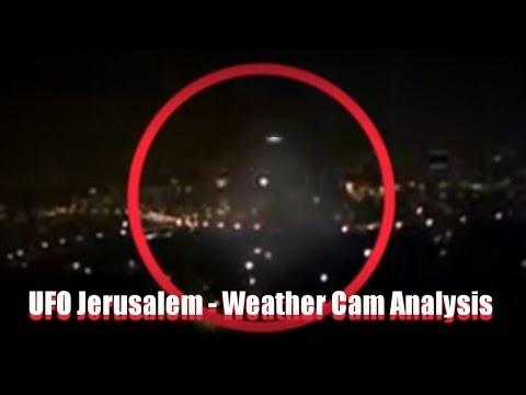 UFO - OVNI - UFO Jerusalem - Weather Cam Analysis