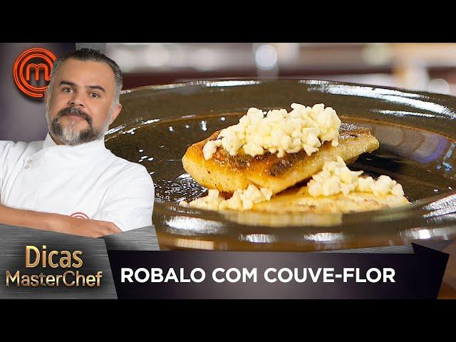 ROBALO COM COUVE-FLOR EM TRÊS TEXTURAS comFrancisco Pinheiro | DICAS MASTERCHEF