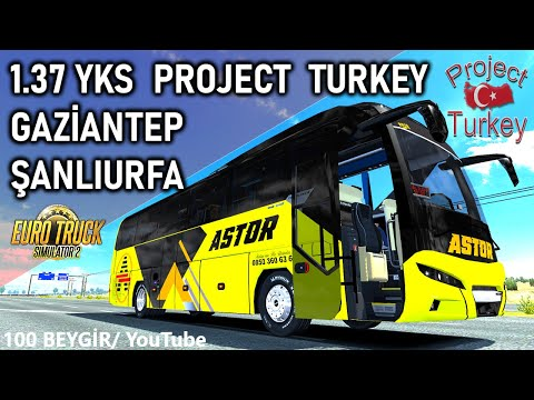 ets-2-1.37-//-yks-project-turkey-//-yenİ-neoplan-tourliner-2020-//-gazİantep---Şanliurfa-otogar