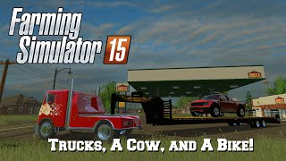 Farming Simulator 15: Mod Spotlight #82: Trucks, A Cow, and A Bike!