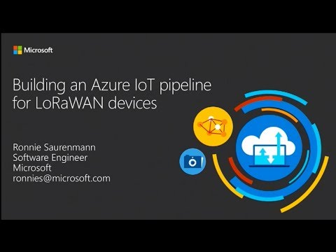Building an Azure IoT pipeline for LoRaWAN devices (live demo) - Ronnie  Sauremann