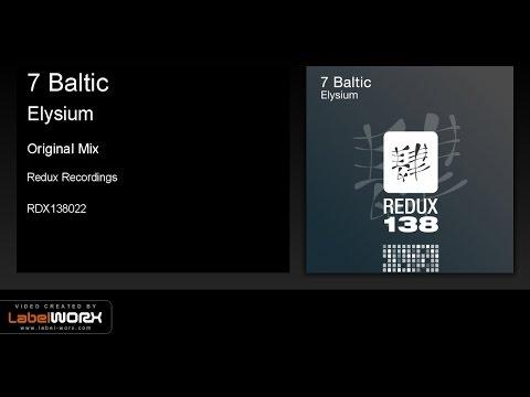 7 Baltic - Elysium (Original Mix)