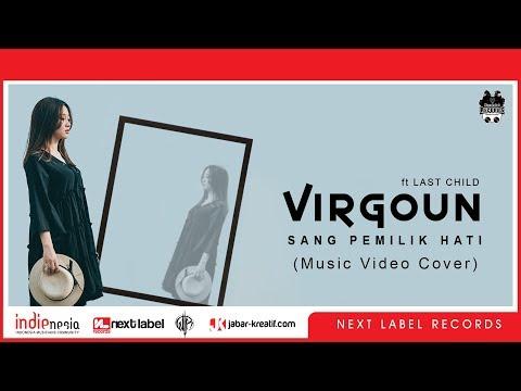 Virgoun with Last Child - Maha Pemilik Hati Cover by RAMA ft SHALMA | Next Label Records