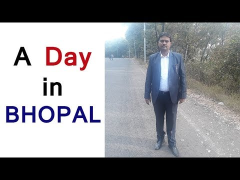 A day trip to BHOPAL by Tech Guru Manjit