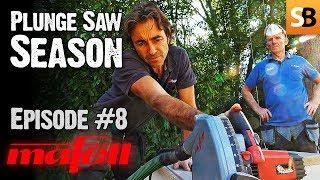 Mafell MT55cc Plunge Cut Track Saw - Episode 8
