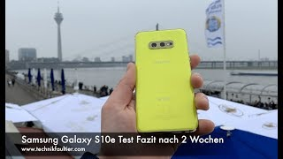Samsung Galaxy S10e Test Fazit nach 2 Wochen