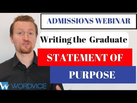 2019 Graduate Admissions Webinar: Writing A Statement Of Purpose (SOP) For Graduate School