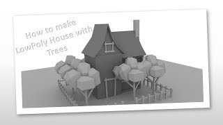 Autodesk Maya 2018   How to make a small LowPoly House