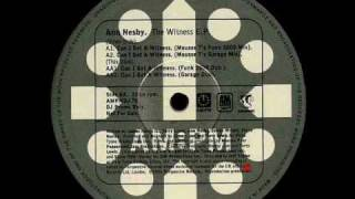 Can I Get A Witness (Funk 2000 Dub) - The Witness EP - Ann Nesby - AM-PM (Side AA1)