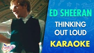Ed Sheeran - Thinking Out Loud (Karaoke) | CantoYo