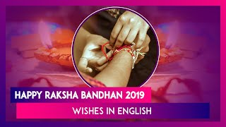 Happy Raksha Bandhan 2019 Wishes in English: WhatsApp Messages to Share With Your Brother or Sister