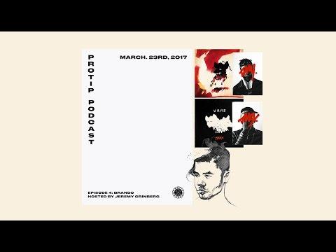 PROTIP Episode #4 With Brando (Mind of a Genius)