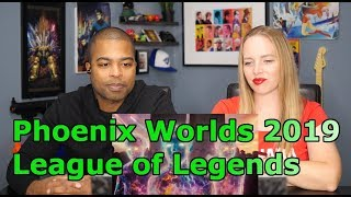 Phoenix (ft. Cailin Russo and Chrissy Costanza) | Worlds 2019 - League of Legends (REACTION 🔥)