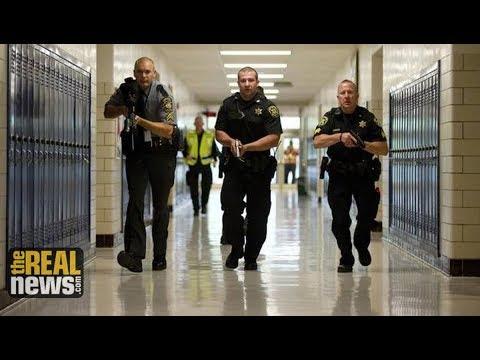 Militarizing Schools, Criminalizing Students