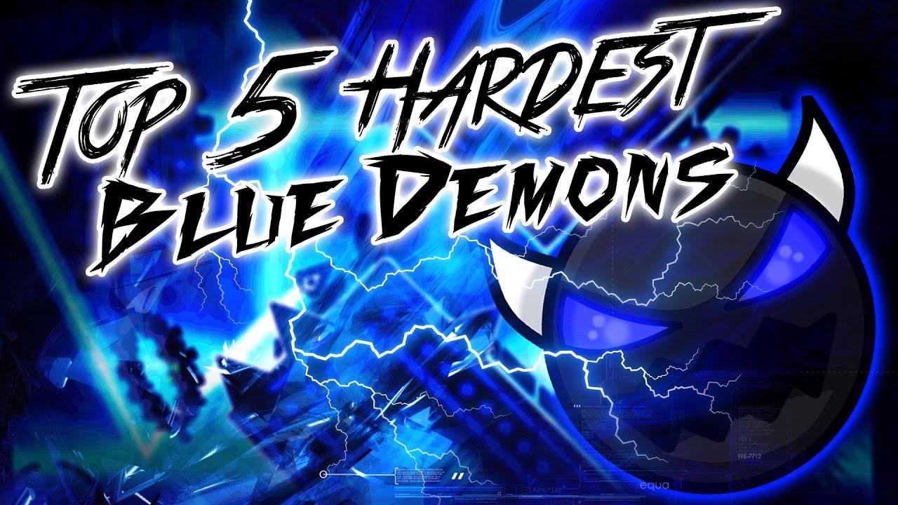 Top 5 Hardest BLUE Demons {UPDATED} - Geometry Dash