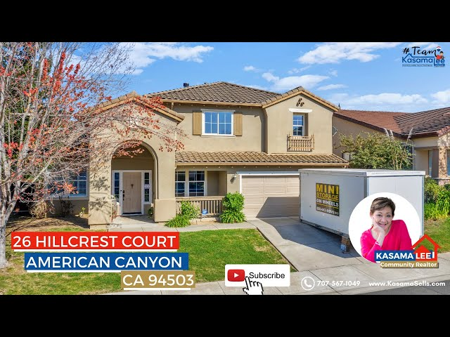 26 Hillcrest Court, American Canyon, CA 94503 | Kasama Lee
