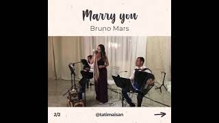 Marry You por Tati Maisan | AO VIVO - Música para Casamento ES